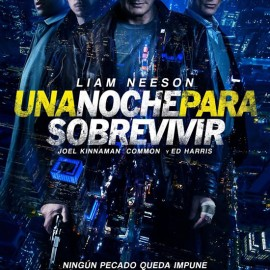 Reseña de Una Noche Para Sobrevivir (Run All Night) de Jaume Collet-Serra