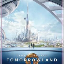 Tomorrowland tiene nuevo trailer y poster para Imax