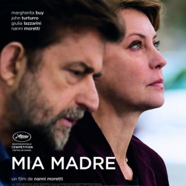 Mia Madre de Nanni Moretti. Su obra más femenina y personal. Cannes 2015