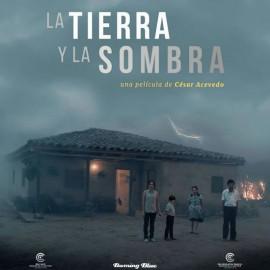 La Tierra y la Sombra, vista en Europa como un film apocalíptico – Estreno Julio 23