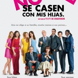 No se casen con mis hijas (Dios mío, ¿pero qué te hemos hecho?), la exitosa comedia francesa de 2014 llega a salas