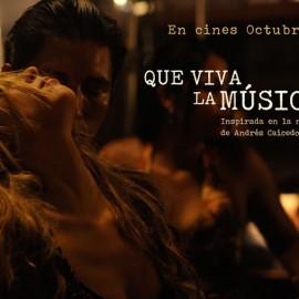 Que Viva la Música de Carlos Moreno, confirma estreno en Colombia