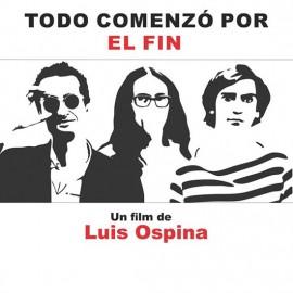 Todo comenzó por el fin, parte fundamental del cine colombiano contada por el ícono Luis Ospina