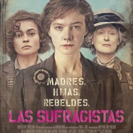 Se acerca el estreno de Las Sufragistas. Carey Mulligan, Helena Bonham Carter y Meryl Streep juntas