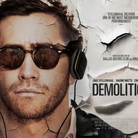 Demolition, nueva película del director de Wild y Dallas Buyers Club
