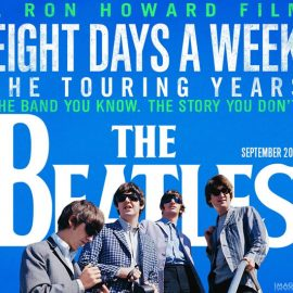 Ron Howard estrena The Beatles: Eight Days a week – The Touring Years