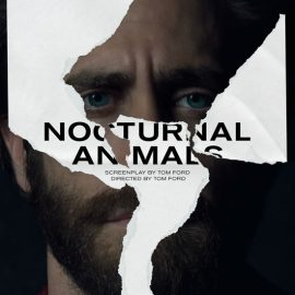 Animales Nocturnos tras ganar en Venecia confirma estreno en salas