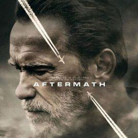 Aftermath (Secuelas), nueva película protagonizada por Arnold Schwarzenegger