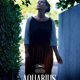 Reseña de Aquarius, una Sonia Braga inmensa, una historia de dignidad y preservación de la memoria privada