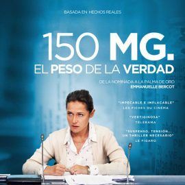 Reseña 150 Miligramos, la historia de una lucha contra las corporaciones farmacéuticas
