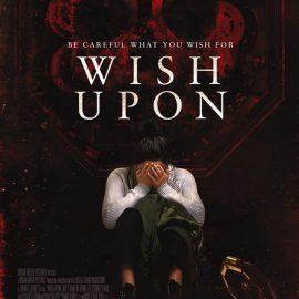 Wish Upon (Siete deseos) otro película de horror de John R. Leonetti, el director de Annabelle