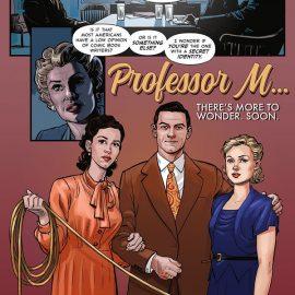 Professor Marston & The Wonder Women, la película sobre los orígenes de la creación de la Mujer Maravilla como cómic