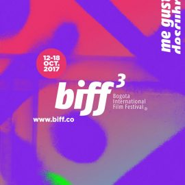 Se acerca la tercera edición del Bogota International Film Festival, BIFF 17
