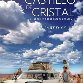 Reseña El Castillo de Cristal, la historia real de la periodista Jeannette Walls y su familia nómada