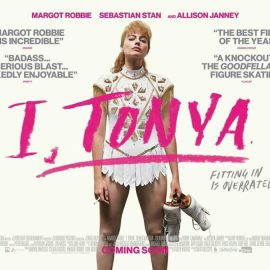 Reseña de I, Tonya, una tragicomedia irregular con dos actuaciones memorables