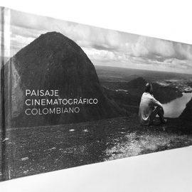 Se lanza el libro Paisaje Cinematográfico Colombiano