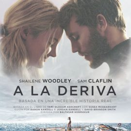 Reseña A la deriva (Adrift), la historia real de un naufragio
