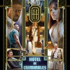 Reseña Hotel de Criminales (Hotel Artemis), debut en la dirección del escritor de Misión Imposible: Nación Secreta
