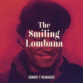 The Smiling Lombana – Reseña. La caja de pandora de un abuelo
