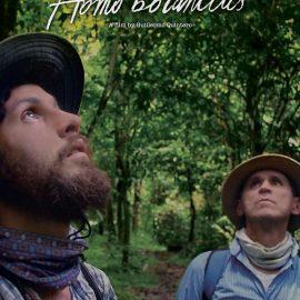 Homo Botanicus de Guillermo Quintero – Crítica. Homenaje a la naturaleza y al botánico Julio Betancur
