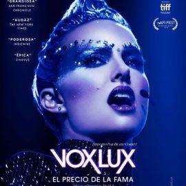 Vox Lux de Brady Corbet – Crítica. Cuento de terror sobre la música pop