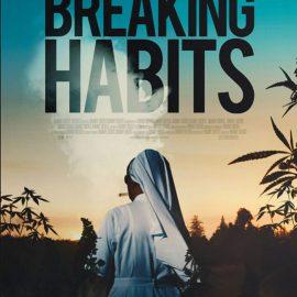 Breaking Habits, documental sobre unas monjas cultivadoras de cannabis en zona prohibida