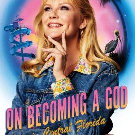Kirsten Dunst este año es Krystal en la serie On Becoming a God in Central Florida