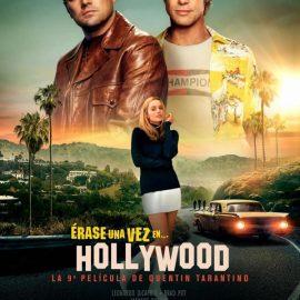 Reseña Había una vez… En Hollywood – Una vuelta de tuerca a la nostalgia