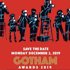 Nominados a los Premios Gotham 2019 – Oficialmente se abre la temporada de premios