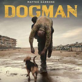 Reseña Dogman de Matteo Garrone – El amigo de Juanito alimaña