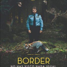 Reseña de Border de Ali Abbasi – Singular cuento sobre la identidad