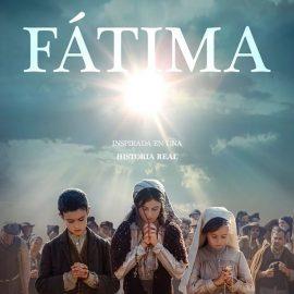 Trailer final de Fátima se lanza hoy 13 de mayo Día de la Virgen de Fátima