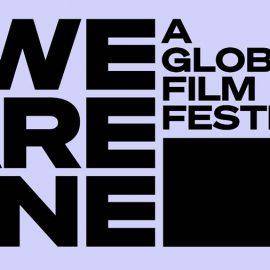 We Are One: A Global Film Festival – 100 películas durante 10 días de evento gratuito en Youtube