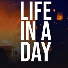 """Vuelve el proyecto """"Life In A Day"""" – Graba un día de tu vida y comparte tu historia"""