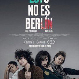 Reseña Esto no es Berlín de Hari Sama. La tediosa escena underground en el México de los ochenta. – Especial Premios Ariel 2020
