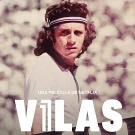 """Reseña """"Vilas: Serás lo que debas ser o no serás nada"""", documental de Netflix sobre el tenista más grande de Sudamérica"""