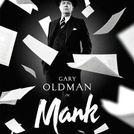 Reseña de Mank de David Fincher, un genuino retrato y viaje nostálgico al Hollywood clásico