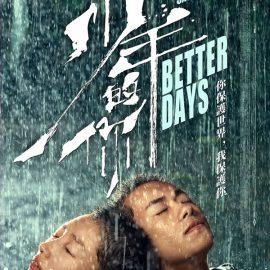 Reseña Better Days de Derek Tsang – Las fibras sensibles que toca el bullying