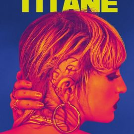 28 años después cineasta mujer gana el Palma de Oro en Cannes. Titane de Julia Ducournau