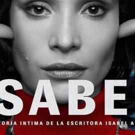 Reseña de Isabel, serie dirigida por Rodrigo Bazaes sobre la escritora Isabel Allende. Una mujer evidentemente fantástica