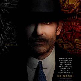 El callejón de las almas perdidas (Nightmare Alley), la nueva película dirigida, coescrita y coproducida por Guillermo del Toro