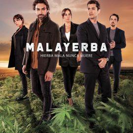 Mala Yerba, la primera serie en español que lanza Starzplay